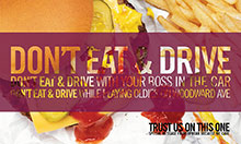 Don't Eat and Drive - Uproar Communications
