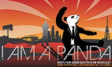I AM PANDA - What's your secrest workplace identity? - Uproar Communications